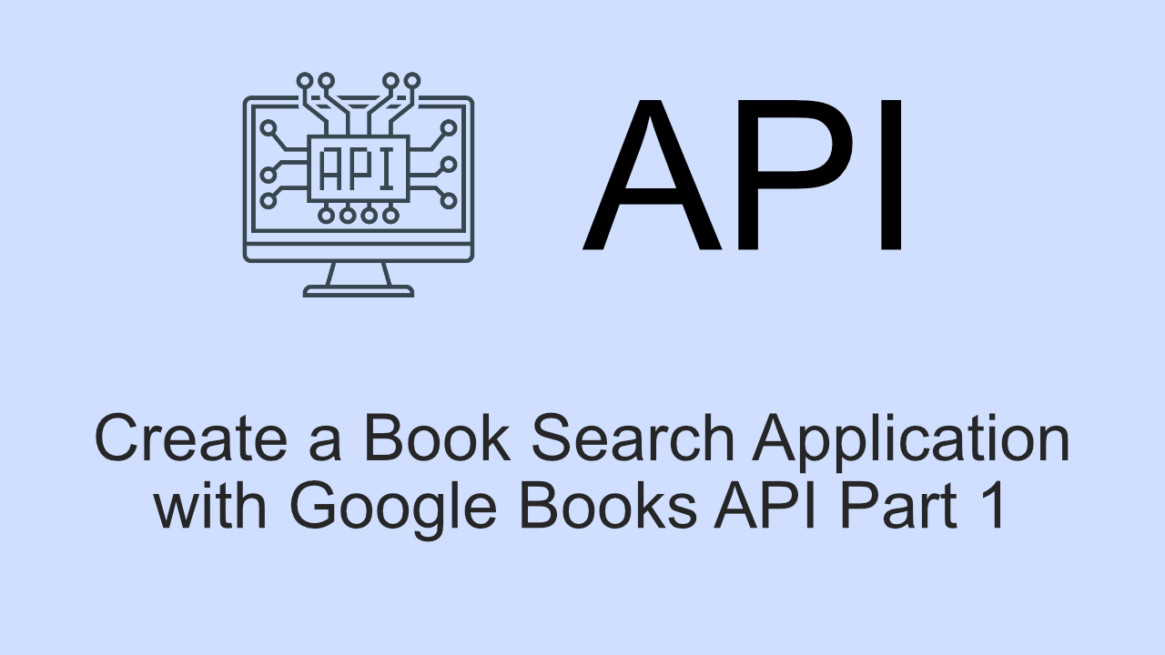 Project: Create a Book Search App with Google Books API