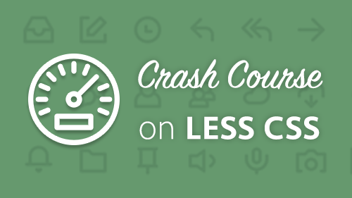 Crash Course on LESS CSS - iLoveCoding